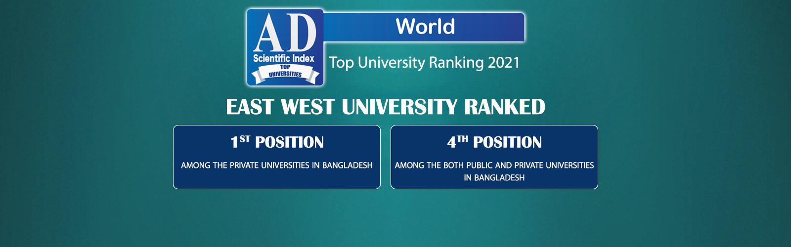 East West University is the Top Private University...